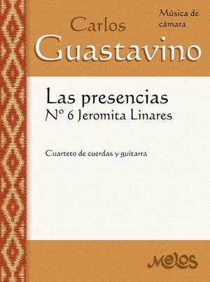 Carlos Guastavino: Las Presencias Nr 6 Jeromita Linares