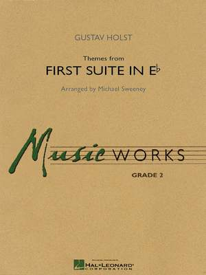 Gustav Holst: Themes from First Suite in E - Flat