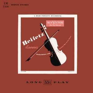 Heifetz Encores: Jascha Heifetz with Emanuel Bay at the Piano