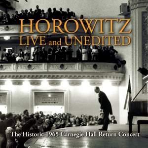 Historic Horowitz: The Legendary 1965 Carnegie Hall Return Concert