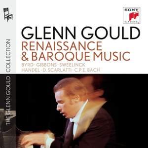 Glenn Gould plays Renaissance & Baroque Music