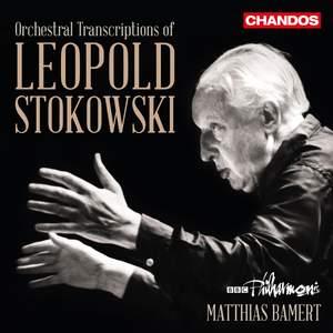 Leopold Stokowski: The Art of Orchestral Transcription