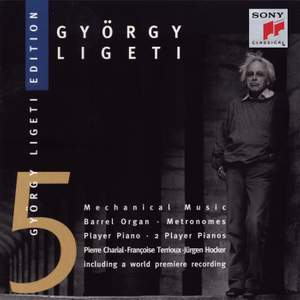Ligeti: Works for Barrel-Organ & Player Piano