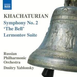 Khachaturian: Symphony No. 2 'The Bell' & Lermontov Suite (excerpts)
