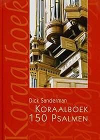 Dick Sanderman: Koraalboek 150 Psalmen ritmisch