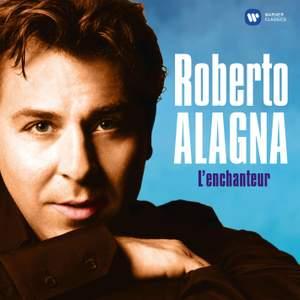 Roberto Alagna – L'enchanteur