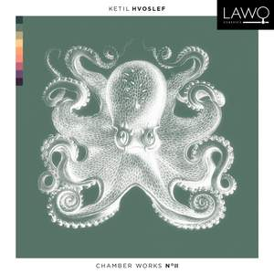 Ketil Hvoslef: Chamber Works No. II