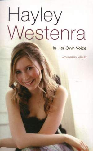 Hayley Westenra: In Her Own Voice