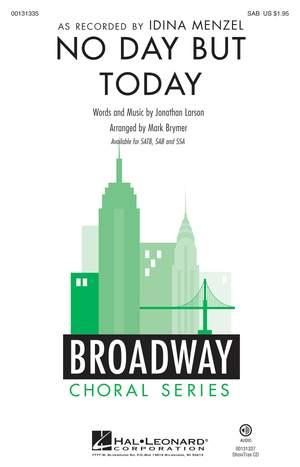 Jonathan Larson: No Day But Today