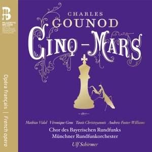 Gounod: Cinq-Mars