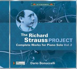 The Richard Strauss Project: Complete Piano Works Vol. 2