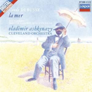 Debussy: La Mer, Nocturnes & Prélude à l'après-midi d'un faune