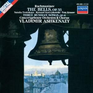 Rachmaninov: The Bells & Three Russian Songs