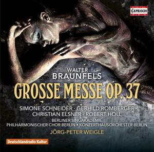 Braunfels: Grosse Messe (Great Mass), Op. 37