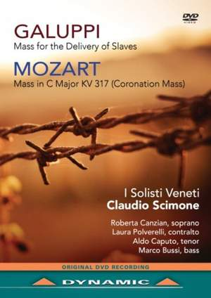 Galuppi: Mass for the Delivery of Slaves & Mozart: Coronation Mass