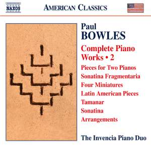 Paul Bowles: Complete Piano Works, Vol. 2