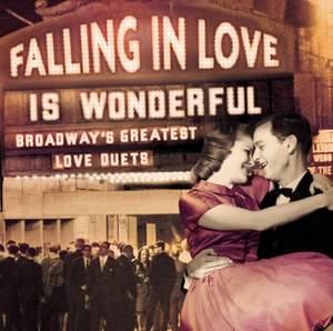 Falling in Love Is Wonderful: Broadway's Greatest Love Duets