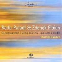 Fibich & Paladi: String Quartets