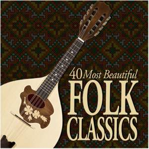 40 Most Beautiful Folk Classics