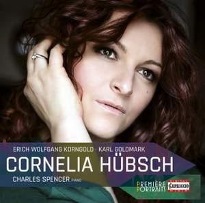 Cornelia Hübsch sings Korngold & Goldmark