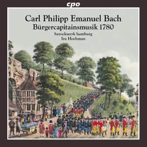 CPE Bach: Bürgerkapitänsmusik 1780 Product Image