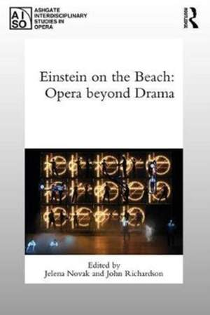 Einstein on the Beach: Opera beyond Drama