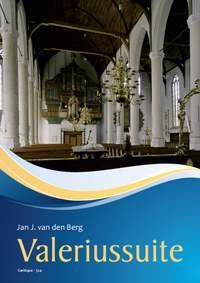 Jan J. van den Berg: Jan J. van den Berg: Valeriussuite Op. 68