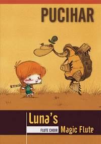 Blaz Pucihar: Luna's Magic Flute for Flute Choir