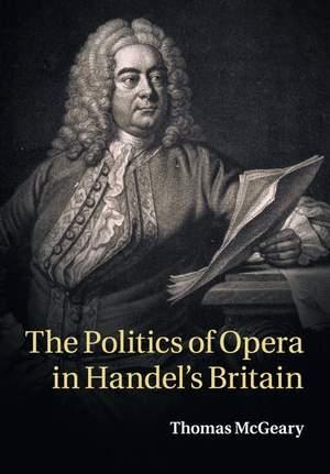 The Politics of Opera in Handel's Britain Product Image