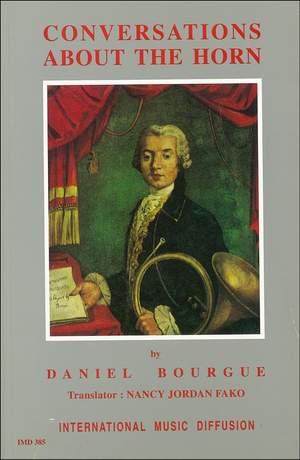 Daniel Bourgue: Conversations about the Horn