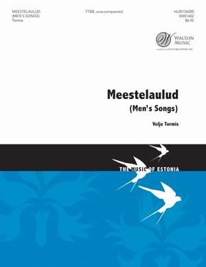 Veljo Tormis: Meestelaulud (Men's Songs)