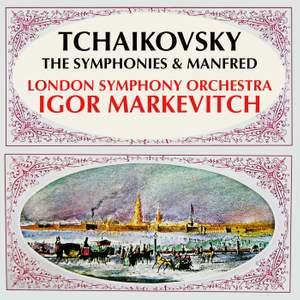 Tchaikovsky: The Symphonies & Manfred