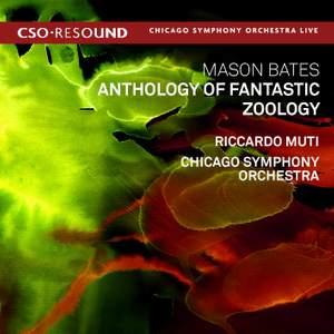 Bates, Mason: Anthology of Fantastic Zoology