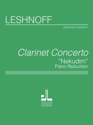 Jonathan Leshnoff: Clarinet Concerto - Nekudim