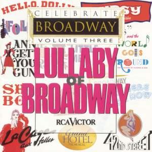 Celebrate Broadway Vol. 3: Lullaby of Broadway
