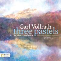 Vollrath: 3 Pastels for Piano & Orchestra