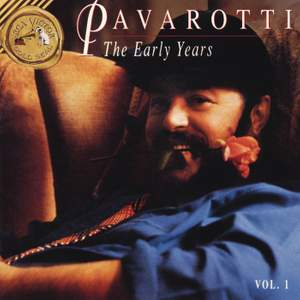 Pavarotti: The Early Years Vol. 1