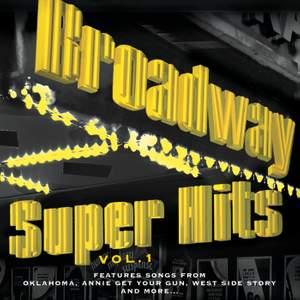 Broadway: Super Hits, Vol. 1