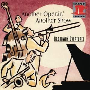 Another Openin', Another Show: Broadway Overtures