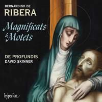 Bernardinus Ribera: Magnificats & motets