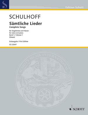 Schulhoff, E: Complete Songs I Band 1