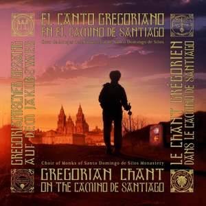 El Canto Gregoriano en el Camino de Santiago