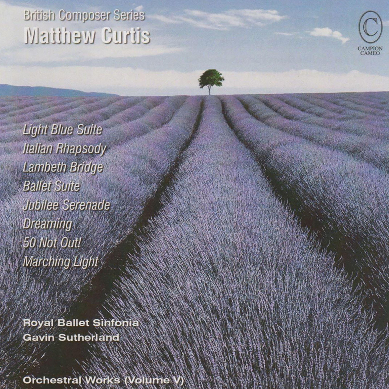 Matthew Curtis: Orchestral Works Vol. 5