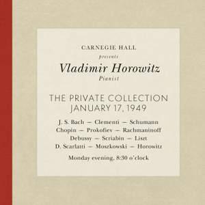 Vladimir Horowitz live at Carnegie Hall - Recital January 17, 1949