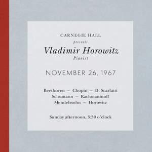 Vladimir Horowitz live at Carnegie Hall - Recital November 26, 1967