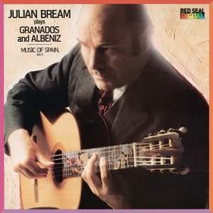 Julian Bream Plays Granados & Albéniz - Music of Spain, Vol. 5