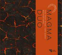 Works for Violin and Piano: Magma Duo