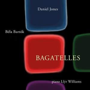 Bartók & Daniel Jones: Bagatelles