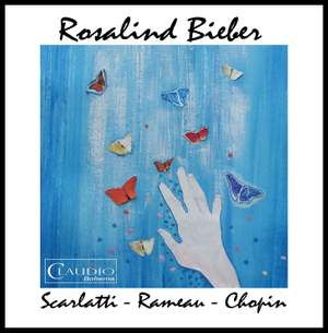 Rosalind Bieber plays Scarlatti, Rameau & Chopin