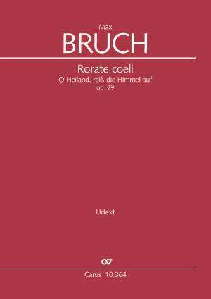 Max Bruch: Rorate coeli, op. 29